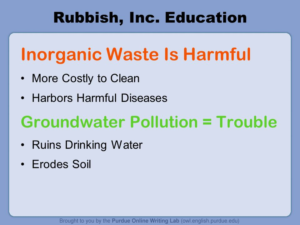 Inorganic Waste Is Harmful