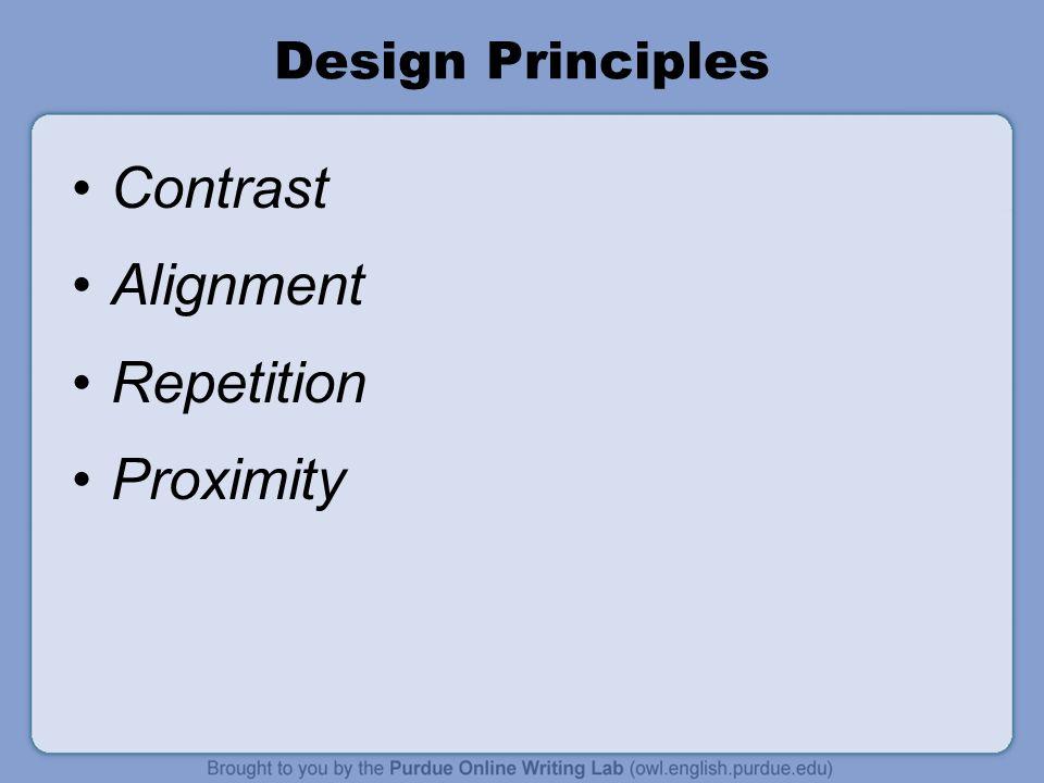 Contrast Alignment Repetition Proximity Design Principles