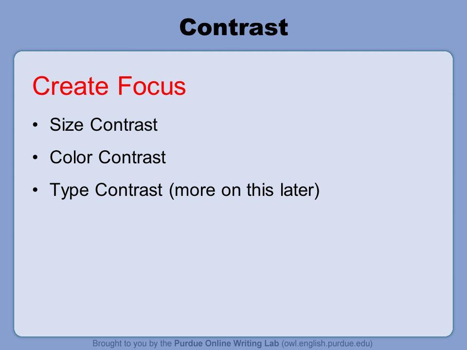 Create Focus Contrast Size Contrast Color Contrast