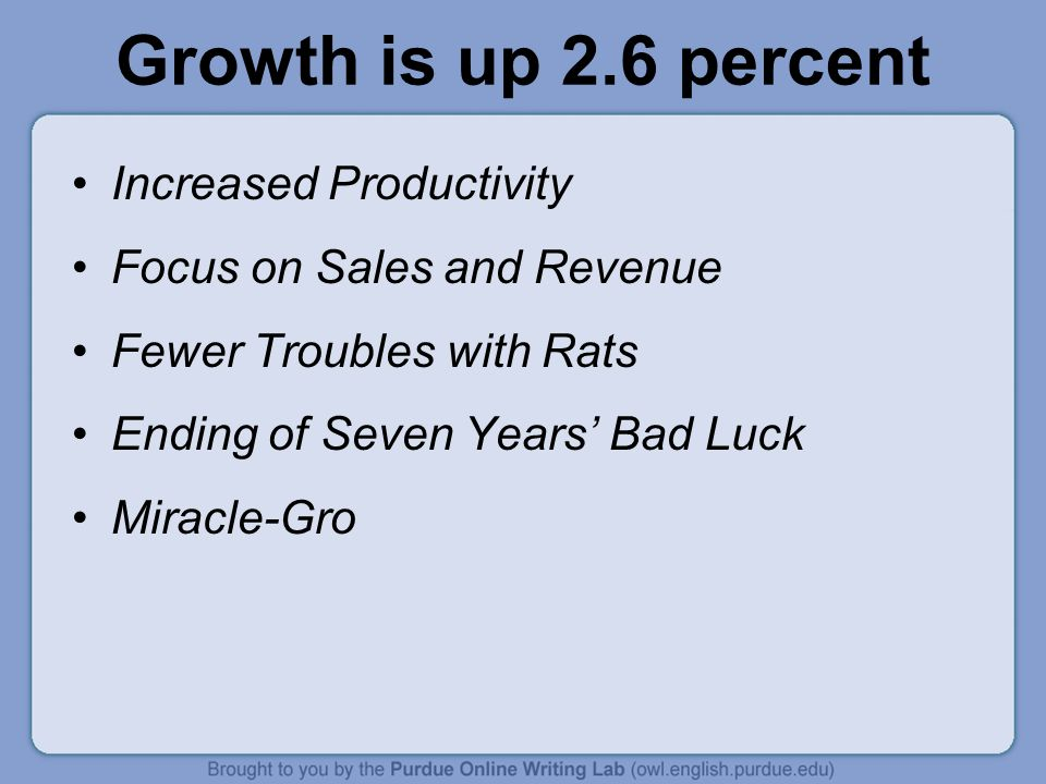 Growth is up 2.6 percent Increased Productivity