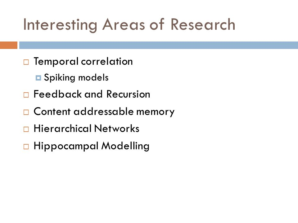 Interesting Areas of Research