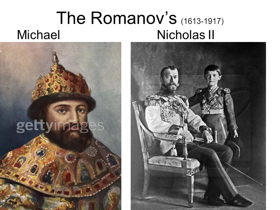 The Romanov's (1613-1917) Michael Nicholas II