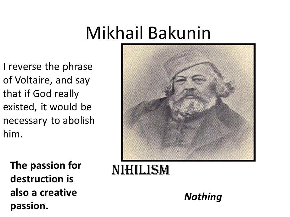 Mikhail Bakunin NIHILISM
