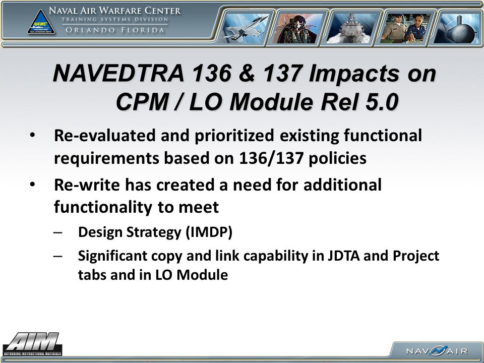 NAVEDTRA 136 & 137 Impacts on CPM / LO Module Rel 5.0