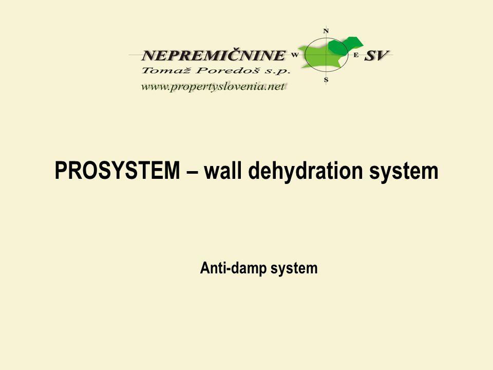 PROSYSTEM – wall dehydration system