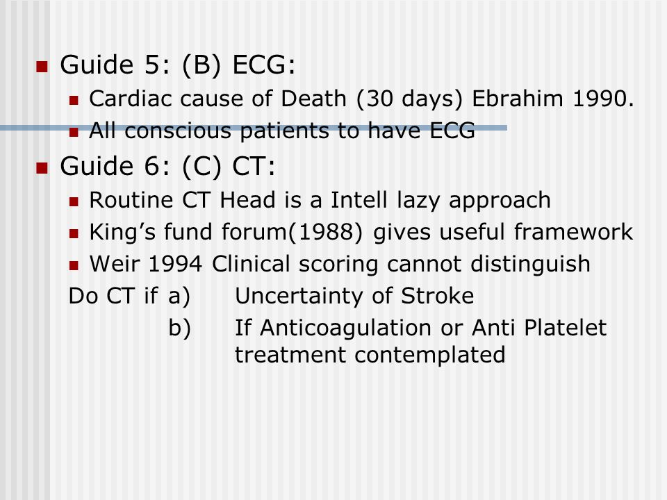 Guide 5: (B) ECG: Guide 6: (C) CT: