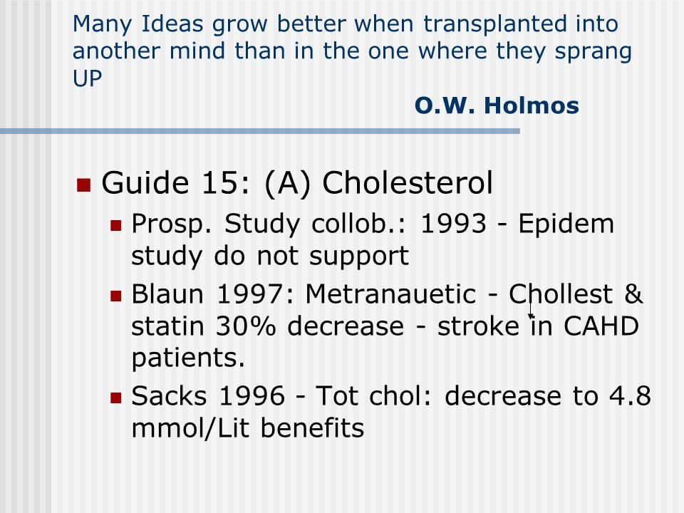 Guide 15: (A) Cholesterol
