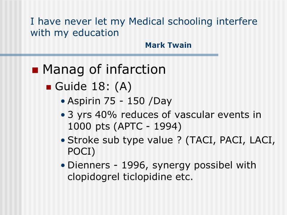 Manag of infarction Guide 18: (A)