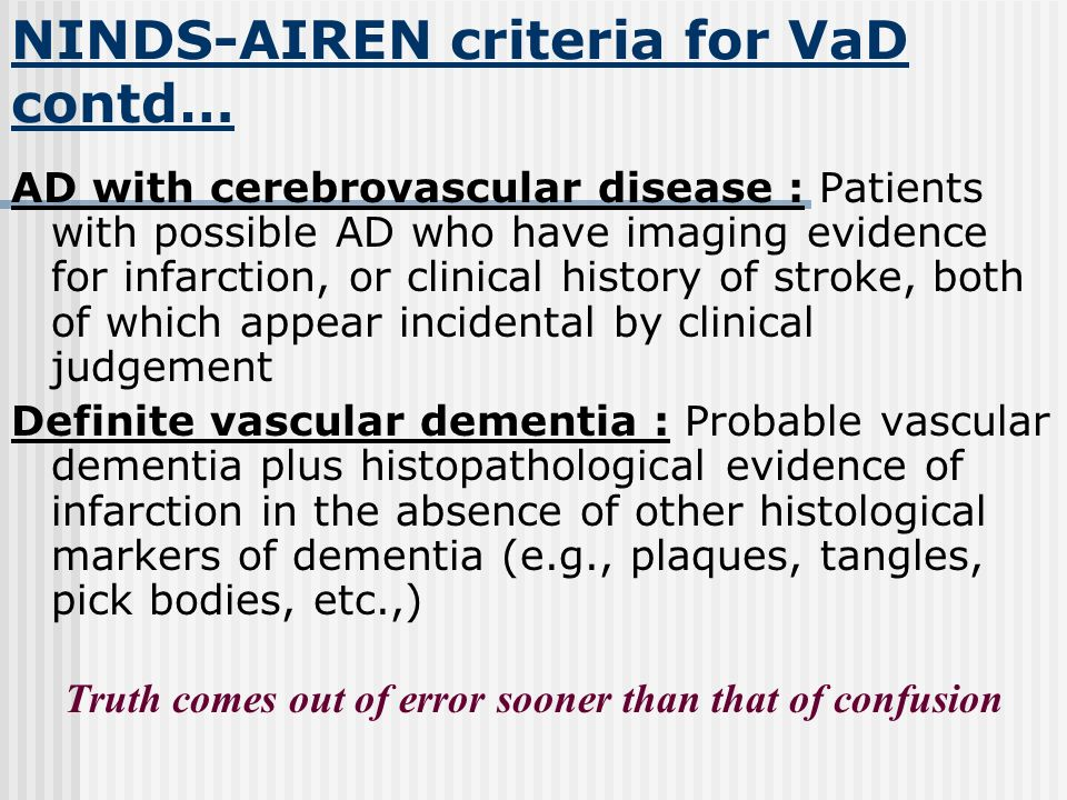 NINDS-AIREN criteria for VaD contd…