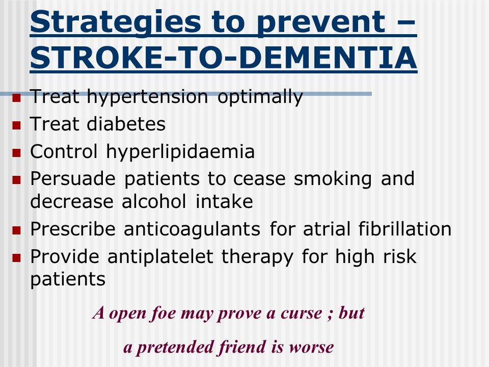 Strategies to prevent – STROKE-TO-DEMENTIA
