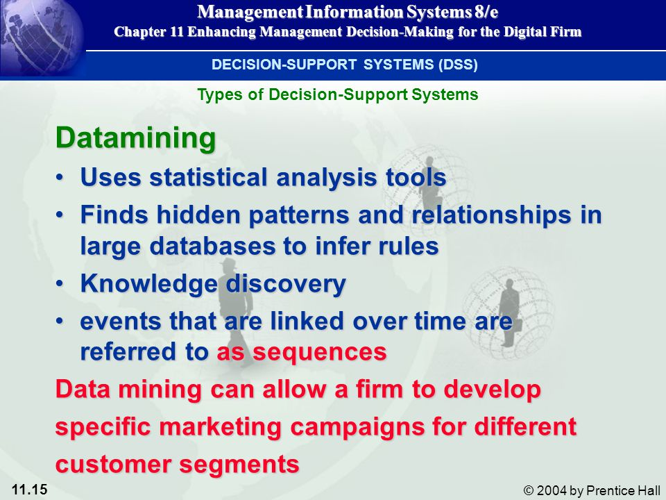 Datamining Uses statistical analysis tools