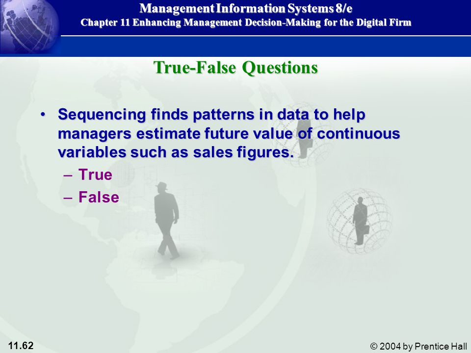 True-False Questions Sequencing finds patterns in data to help managers estimate future value of continuous variables such as sales figures.