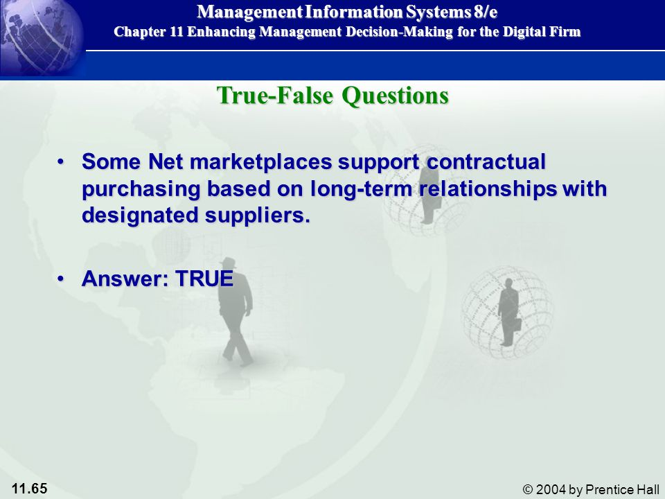 True-False Questions Some Net marketplaces support contractual purchasing based on long-term relationships with designated suppliers.