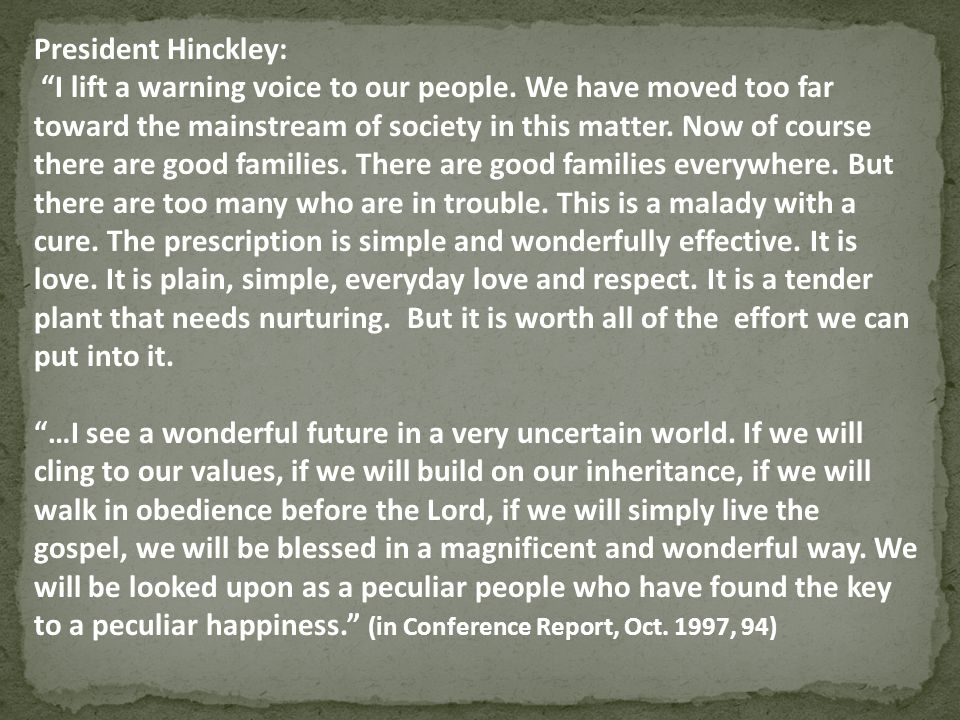 President Hinckley: I lift a warning voice to our people
