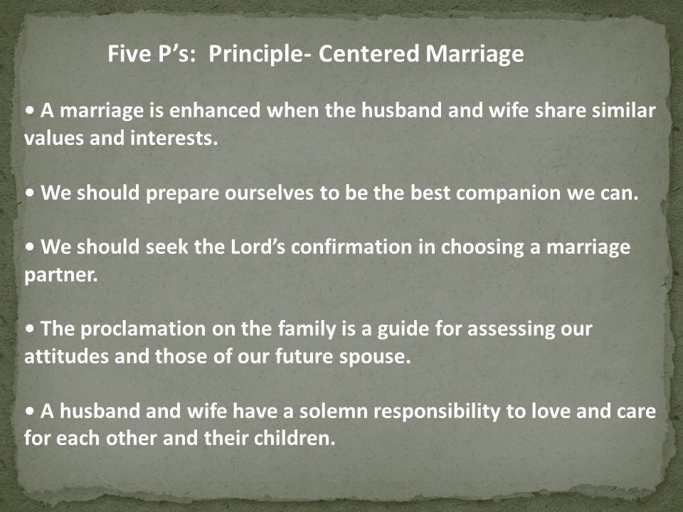 Five P's: Principle- Centered Marriage