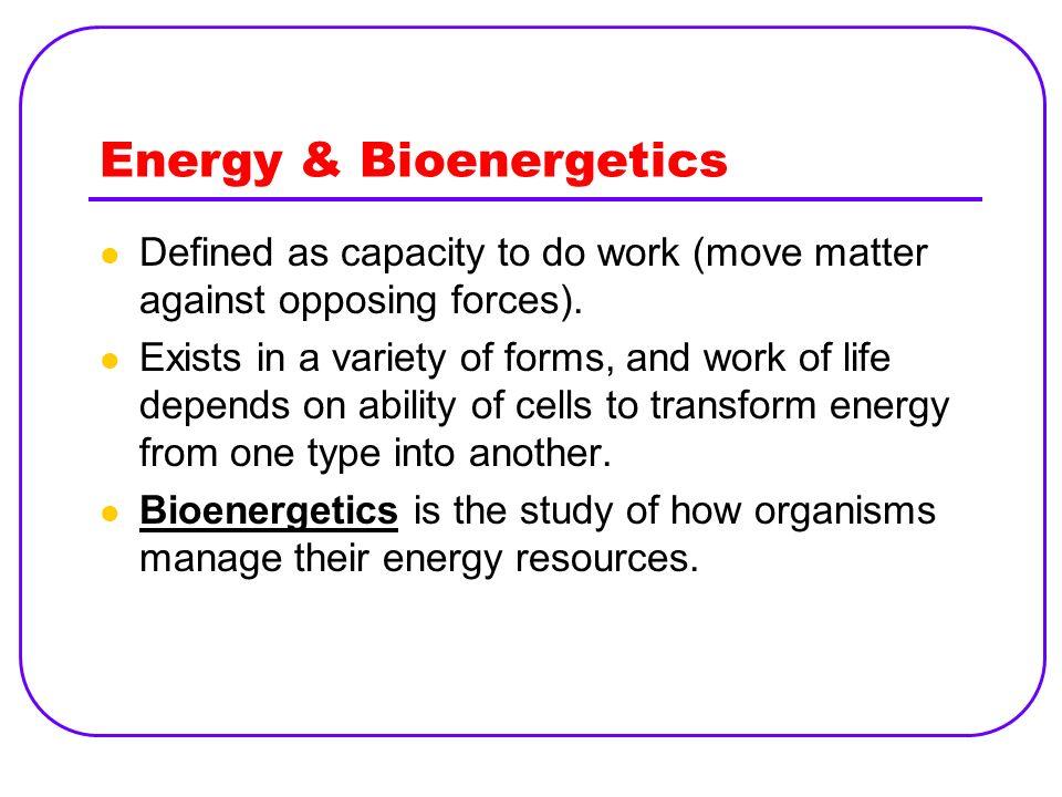 Energy & Bioenergetics
