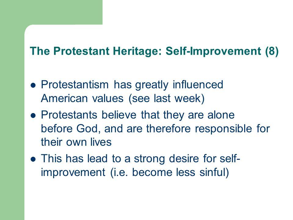 The Protestant Heritage: Self-Improvement (8)