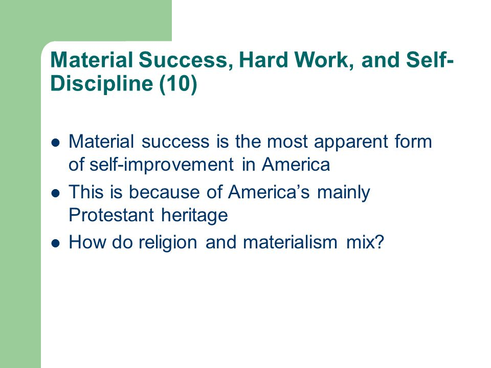 Material Success, Hard Work, and Self-Discipline (10)