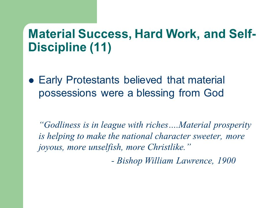 Material Success, Hard Work, and Self-Discipline (11)