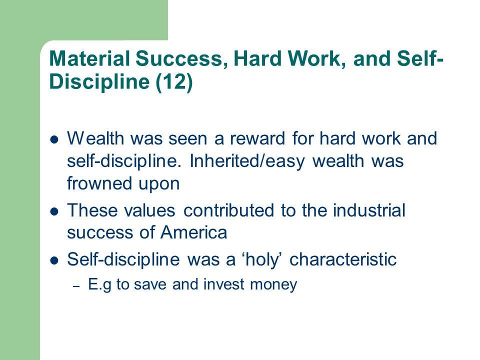 Material Success, Hard Work, and Self-Discipline (12)