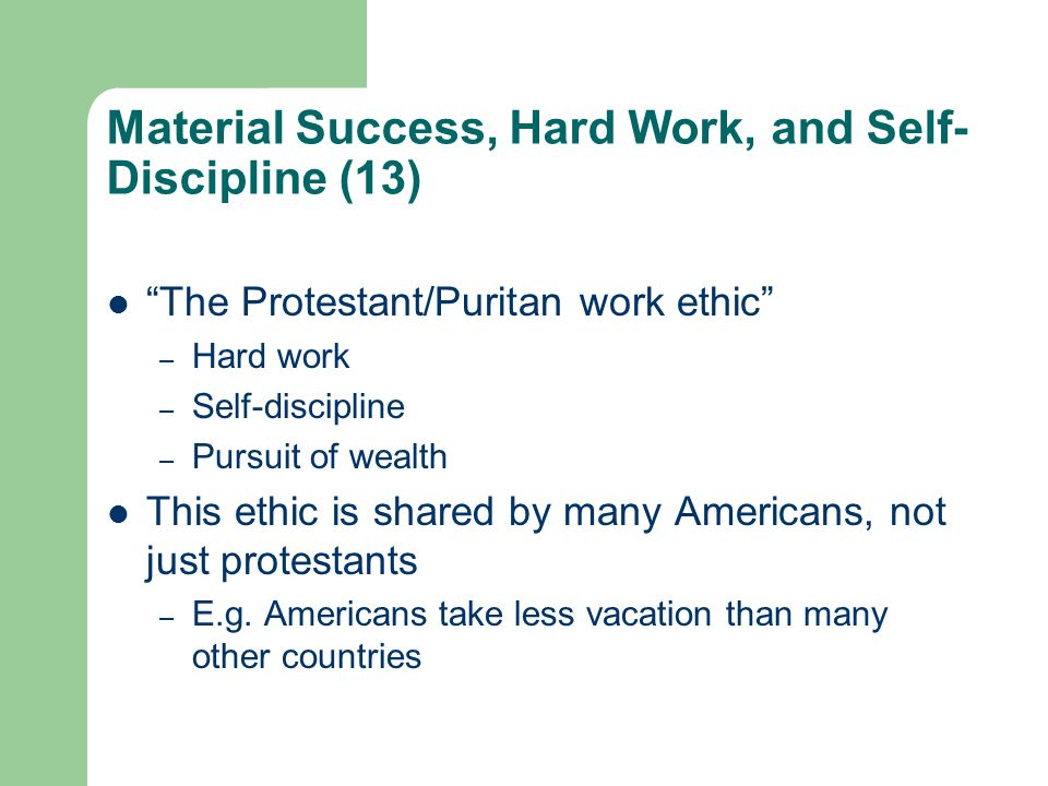 Material Success, Hard Work, and Self-Discipline (13)