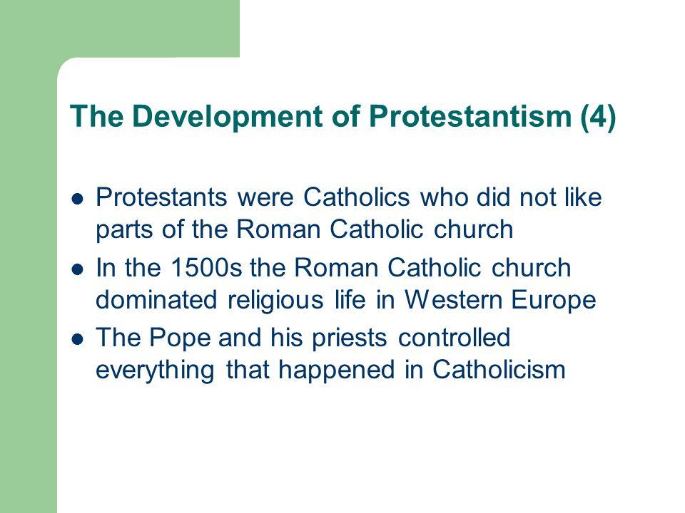 The Development of Protestantism (4)
