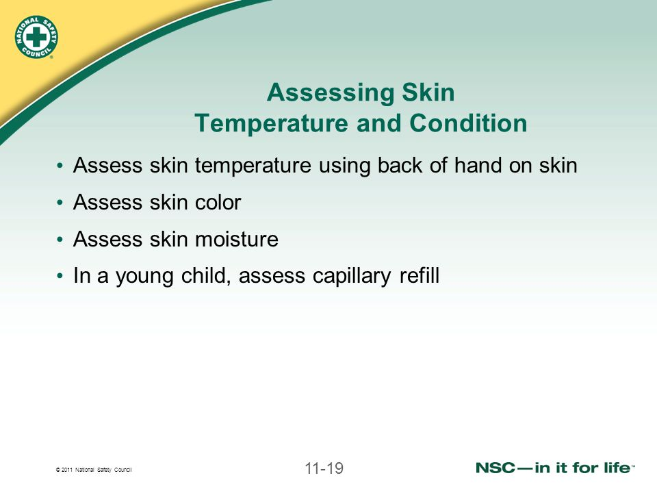 Assessing Skin Temperature and Condition