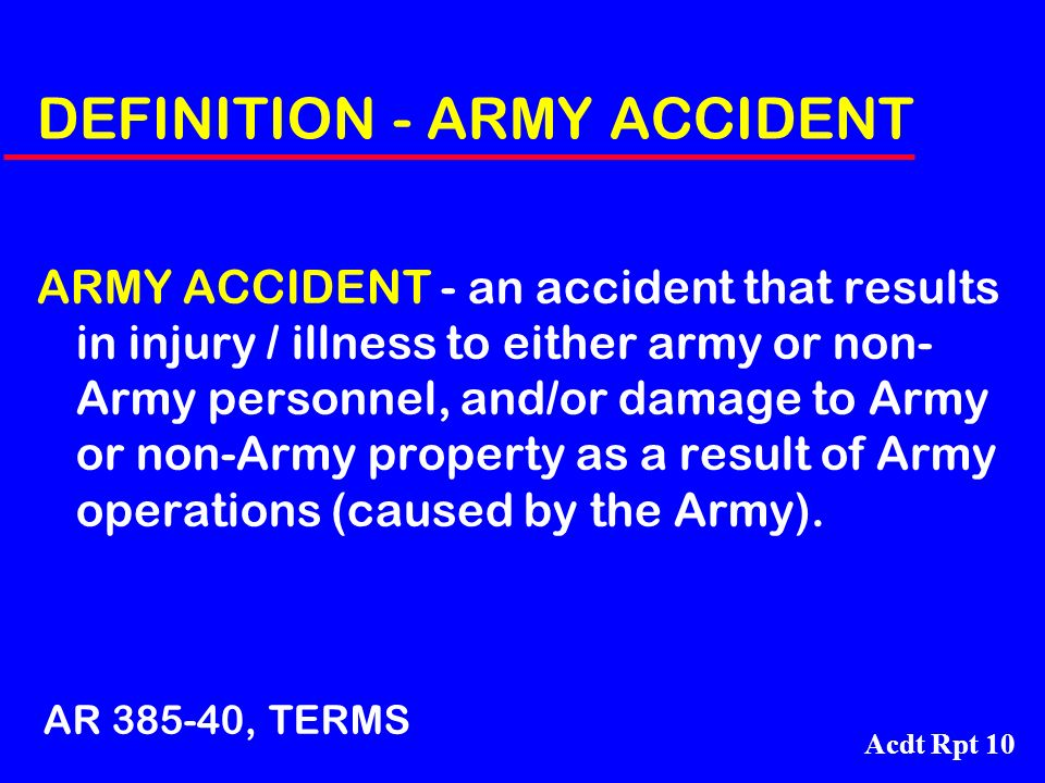 DEFINITION - ARMY ACCIDENT
