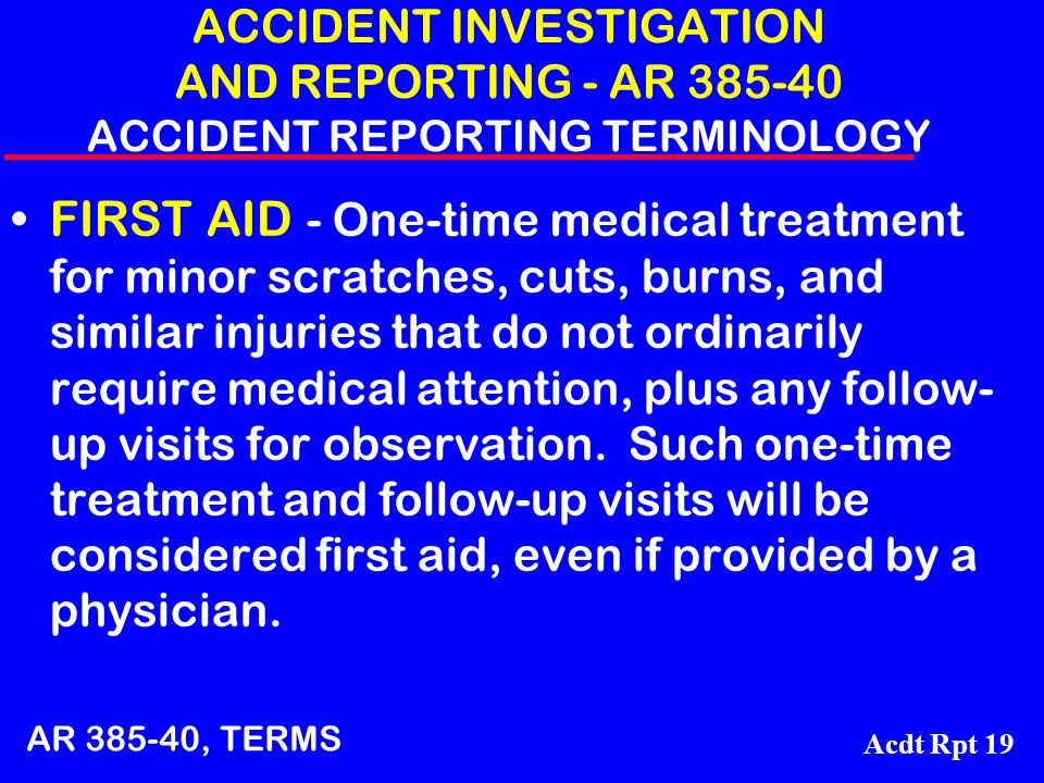 ACCIDENT INVESTIGATION AND REPORTING - AR 385-40 ACCIDENT REPORTING TERMINOLOGY