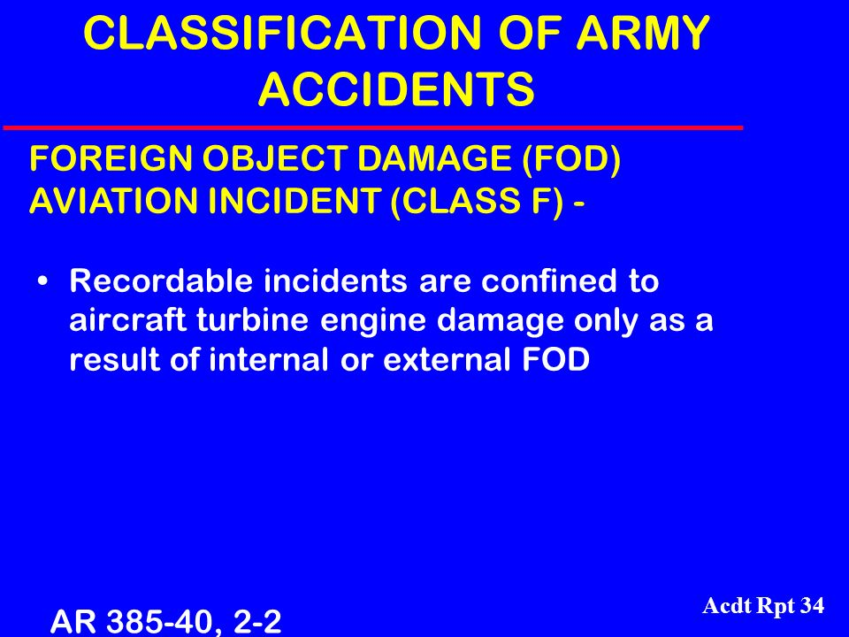 CLASSIFICATION OF ARMY ACCIDENTS