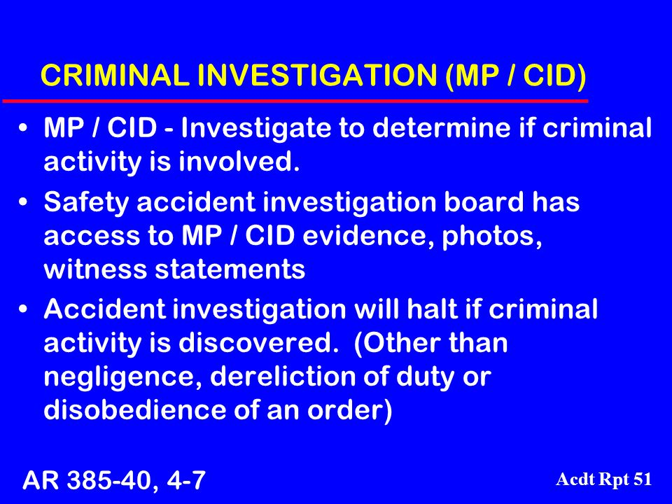 CRIMINAL INVESTIGATION (MP / CID)
