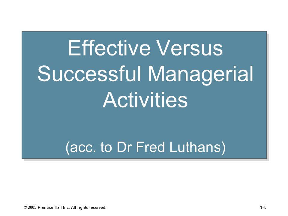 Effective Versus Successful Managerial Activities (acc