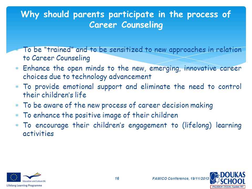 Why should parents participate in the process of Career Counseling
