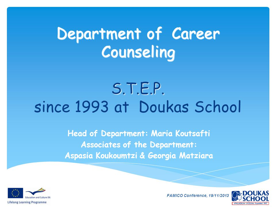 Department of Career Counseling S.T.E.P. since 1993 at Doukas School