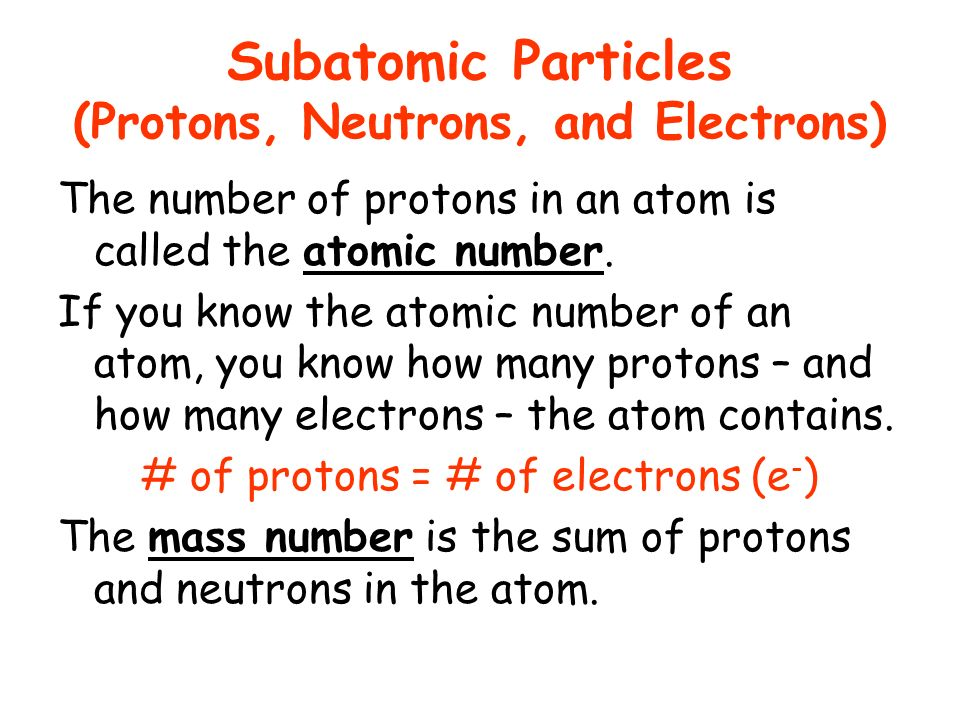 Subatomic Particles (Protons, Neutrons, and Electrons)