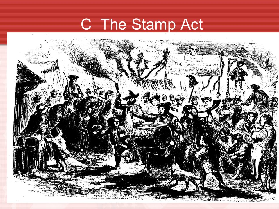 C The Stamp Act