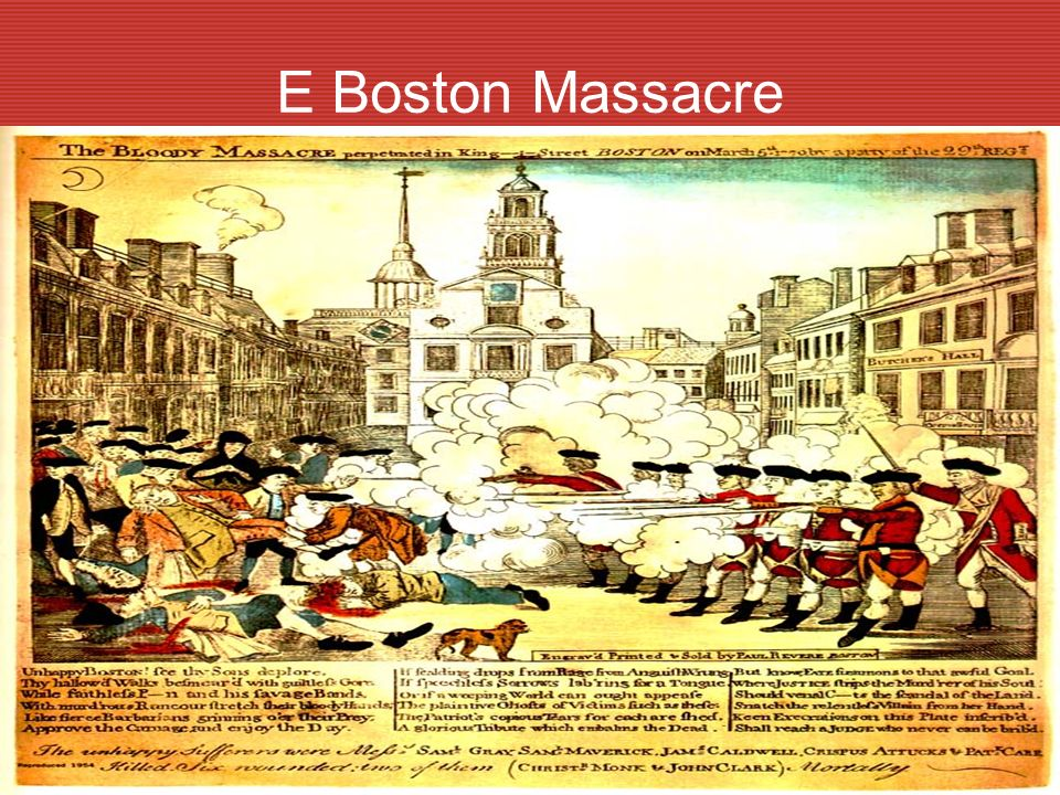 E Boston Massacre