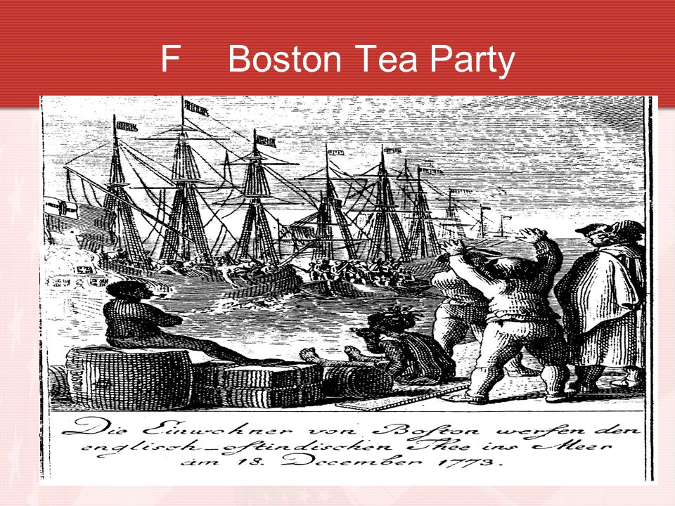 F Boston Tea Party