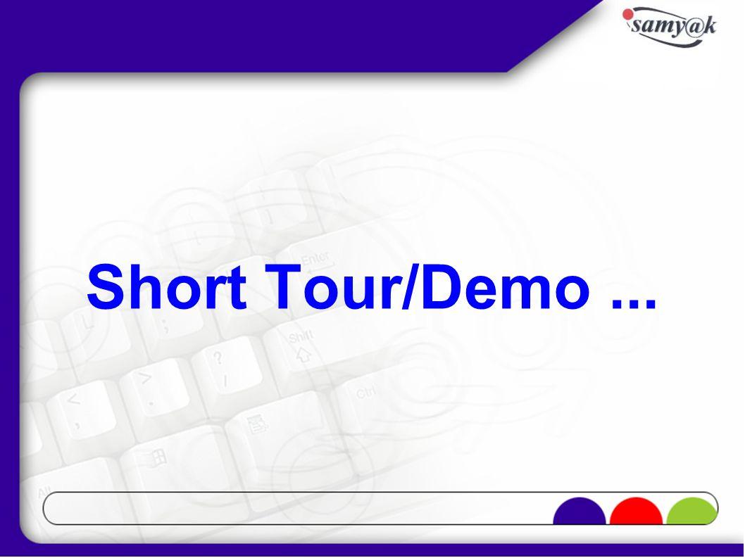 Short Tour/Demo ...