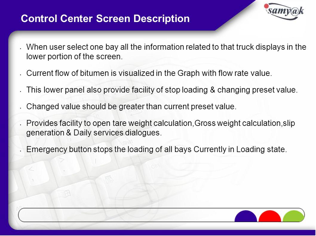 Control Center Screen Description