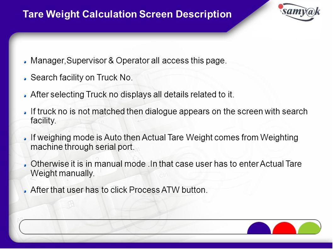 Tare Weight Calculation Screen Description