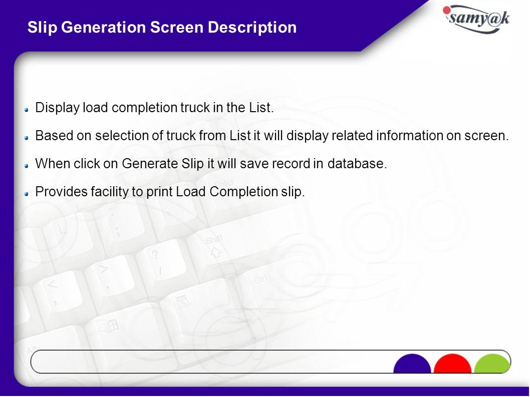 Slip Generation Screen Description