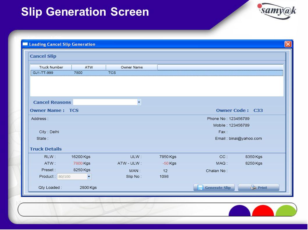 Slip Generation Screen