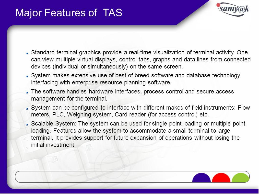 Major Features of TAS