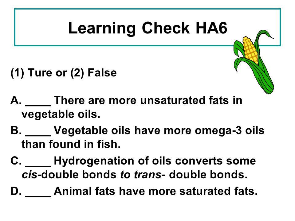 Learning Check HA6 (1) Ture or (2) False