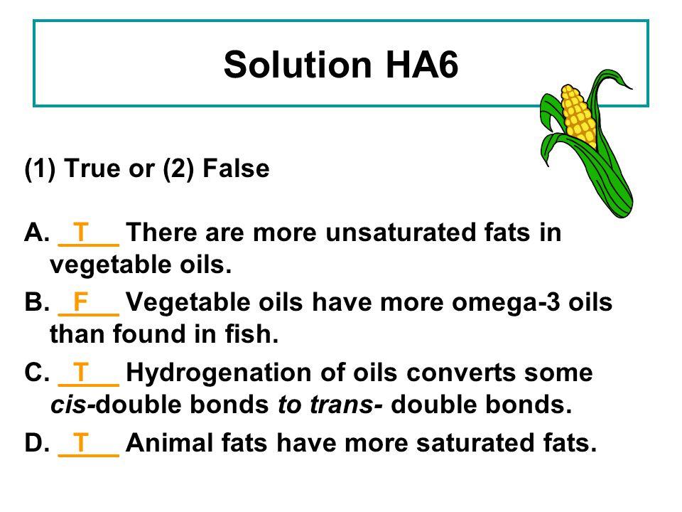 Solution HA6 (1) True or (2) False