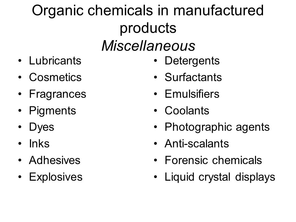 Organic chemicals in manufactured products Miscellaneous