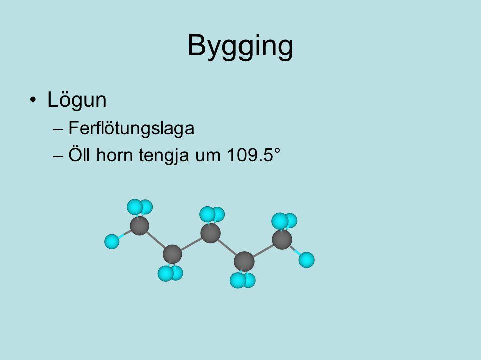 Bygging Lögun Ferflötungslaga Öll horn tengja um 109.5°