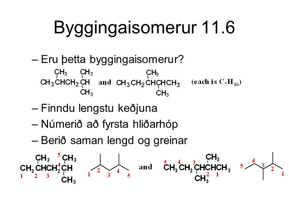 Byggingaisomerur 11.6 Eru þetta byggingaisomerur