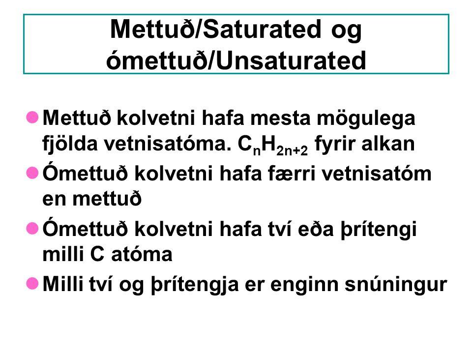 Mettuð/Saturated og ómettuð/Unsaturated